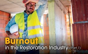 employee burnout, restoration management, restoration management software