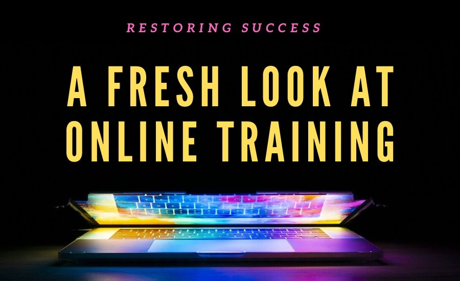 A Fresh Look at Online Training